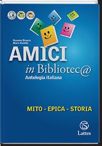 Amici in biblioteca 1 ‒ Mito Epica Storia